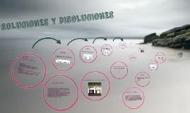 SOLUCIONES Y DISOLUCIONES
