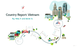 Country Report: Vietnam