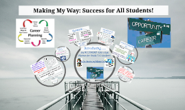Making My Way: Success for All Students!