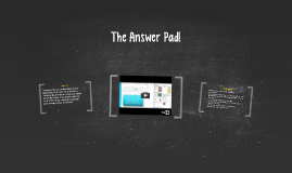 The Answer Pad!
