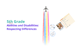 Copy of 5th grade: abilities and disabilities