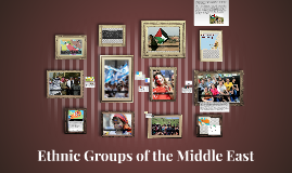 Ethnic Groups of the Middle East