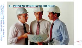 EL PREVENCIONISTA DE RIESGOS