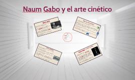 Naum Gabo y el arte cinético