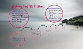 Half Life Example Problem
