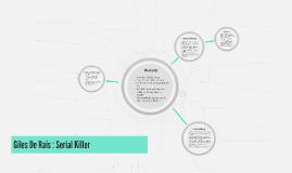 Giles De Rais : Serial Killer
