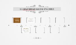 LA SEGURIDAD SOCIAL EN CHILE