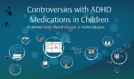 Controversies with ADHD Medications in Children