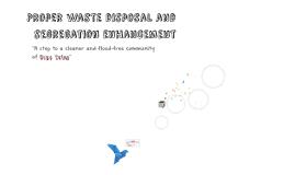 Proper waste disposal and segregation enhancement