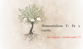 Humanísticas V: Fe y razón.