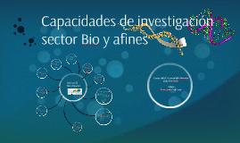 Capacidades de investigación sector Bio y afines