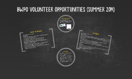 BWPO VOLUNTEER OPPORTUNITIES (SUMMER 2014)