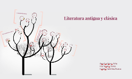 Copy of Literatura antigua y clasica
