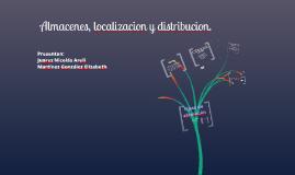 Copy of ALMACENES LOCALIZACION Y DISTRIBUCION