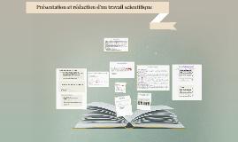 Présentation et rédaction d'un travail scientifique