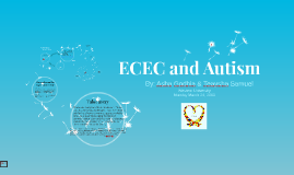 Copy of ECEC and Autism