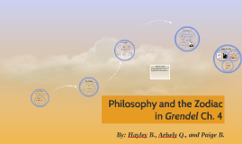 Philosophy and the Zodiac in Grendel