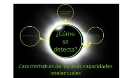 Copy of ¿Cómo se detecta la superdotación?