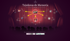 Tejedoras de Memoria
