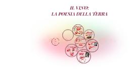 Copy of IL VINO: LA POESIA DELLA TERRA