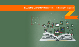 ELA in the Elementary Classroom – Technology Included at Tots and Technology