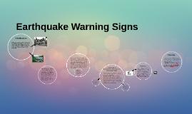 Earthquake Warning Signs