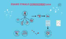 Copy of ESAME FINALE CONOCORSO 2016