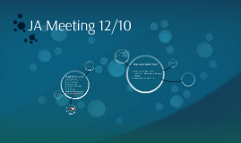 JA Meeting 12/10