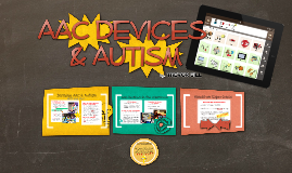 AAC Devices and Autism