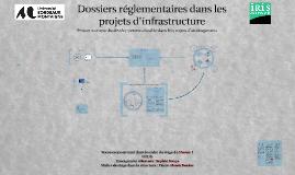 Dossiers réglementaires dans les projets d'infrastructure