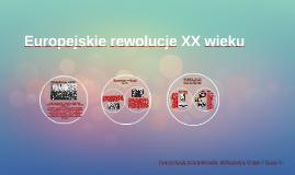 Europejskie rewolucje XX wieku