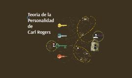Copy of Teoria de la Personalidad de Carl Rogers
