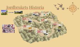 Copy of jordbrukets historia