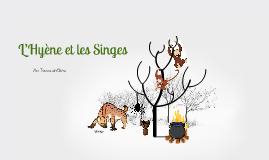 L'Hyene et les Singes