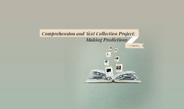 Comprehension and Text Collection Project