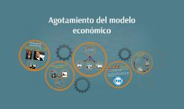 Agotamiento del modelo económico