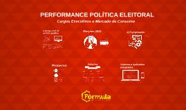 Performance Política Eleitoral - Fórmula