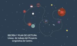 BECREA y Plan de Lectura: dos línea de trabajo del Pro