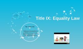 Title IX: Equality Law