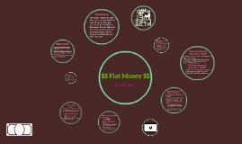 $$ Fiat Money $$