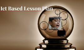 Ict Based Lesson Plan