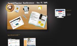 Parent/Teacher Conference Presentation - December 17, 2015