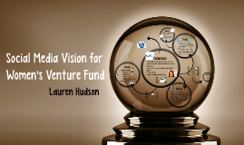Social Media Vision for Women's Venture Fund