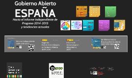 Gobierno Abierto España 2015- Hacia el Informe Independiente de Progreso 2014- 2015