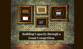 Building Capacity through a Grant Competition