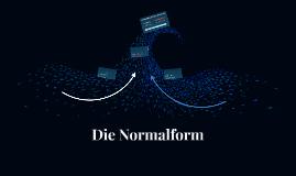 Die Normalform