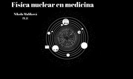 Física nuclear en medicina