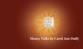 Copy of Money Talks by Carol Ann Duffy