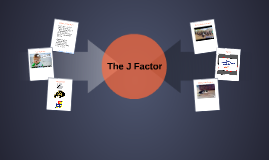 The J Factor