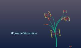 Copy of modernismo - 3ª fase